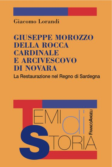 Giuseppe Marozzo della Rocca Cardinale e Arcivescovo di Novara e