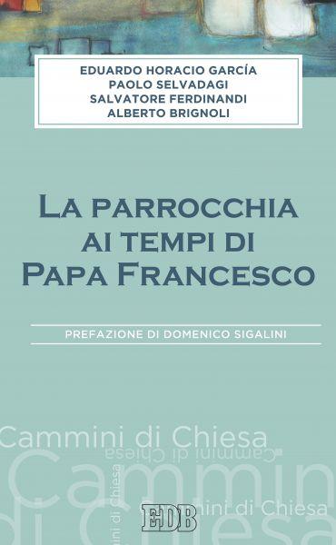 La Parrocchia ai tempi di Papa Francesco ePub