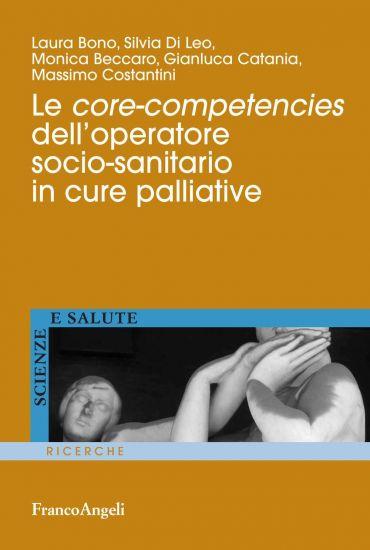 Le core-competencies dell'operatore socio-sanitario in cure pall