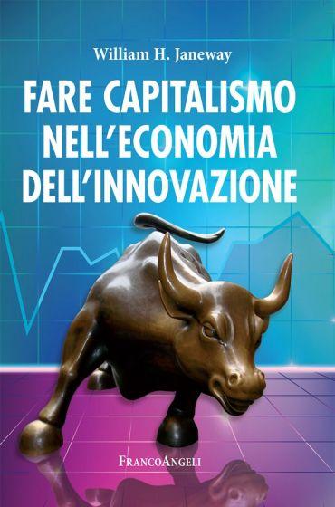 Fare capitalismo nell'economia dell'innovazione ePub