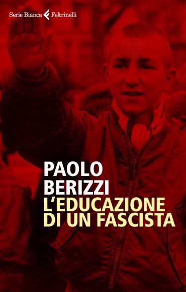 L'educazione di un fascista ePub