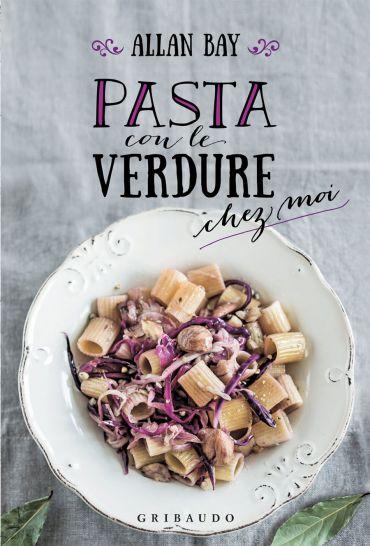 Pasta con le verdure ePub