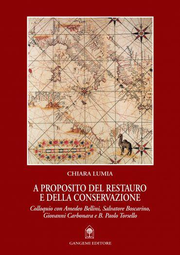 A proposito del restauro e della conservazione