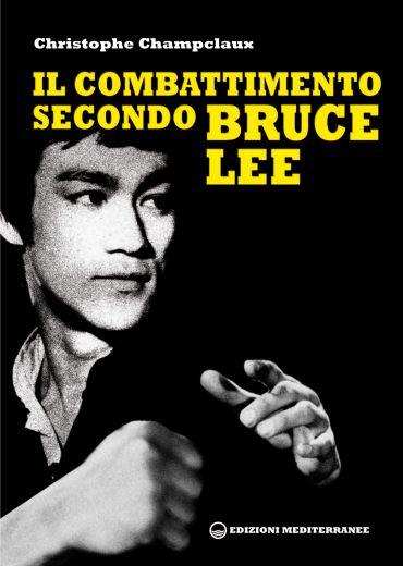 Il combattimento secondo Bruce Lee ePub