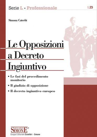 Le Opposizioni a Decreto Ingiuntivo