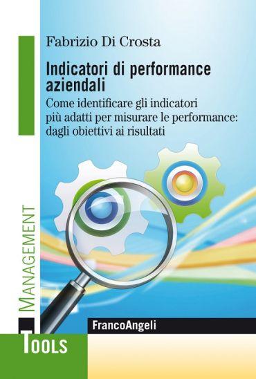 Indicatori di performance aziendali. Come identificare gli indic