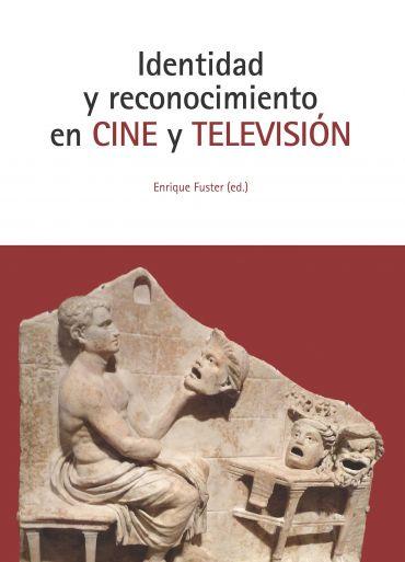 Identidad y reconocimiento en Cine y Televisión