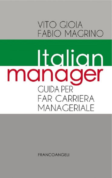 Italian Manager. Guida per far carriera manageriale ePub