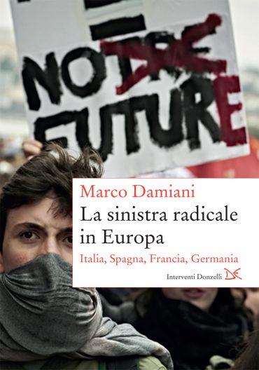 La sinistra radicale in Europa ePub