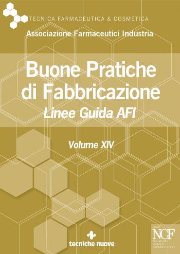 Buone Pratiche di Fabbricazione - Vol. XIV