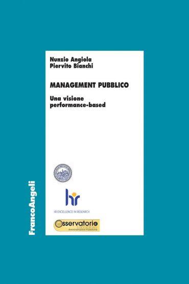 Management pubblico. Una visione performance-based