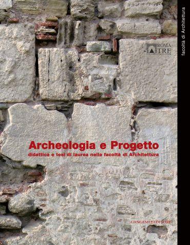 Archeologia e Progetto