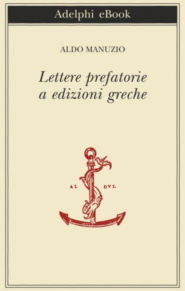 Lettere prefatorie a edizioni greche ePub