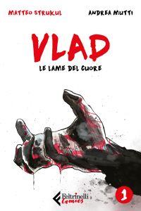 Vlad. Le lame del cuore. Vol. 1 di 3 ePub