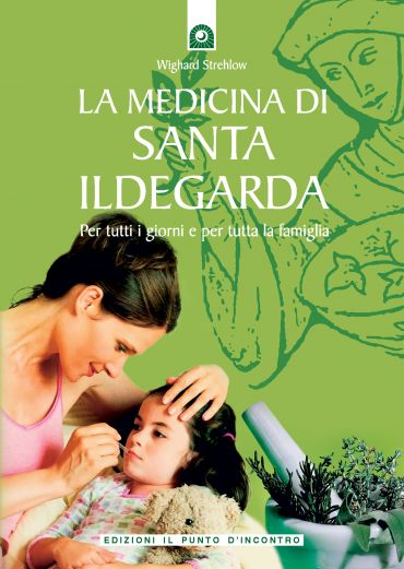 La medicina di santa Ildegarda ePub