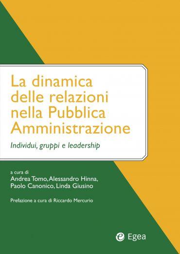 La dinamica delle relazioni nella Pubblica Amministrazione