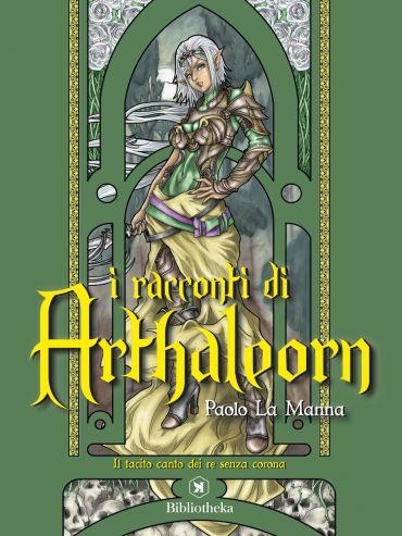 I racconti di Arthaleorn ePub