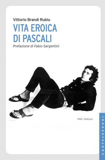 Vita eroica di Pascali ePub