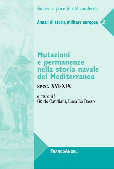 Mutazioni e permanenze nella storia navale del Mediterraneo. Sec