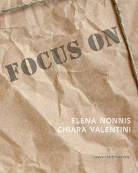 Focus on Elena Nonnis e Chiara Valentini