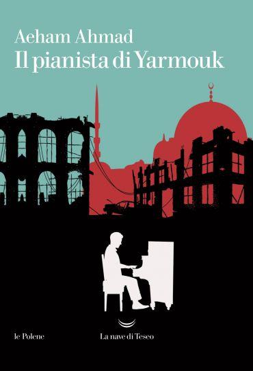 Il pianista di Yarmouk ePub
