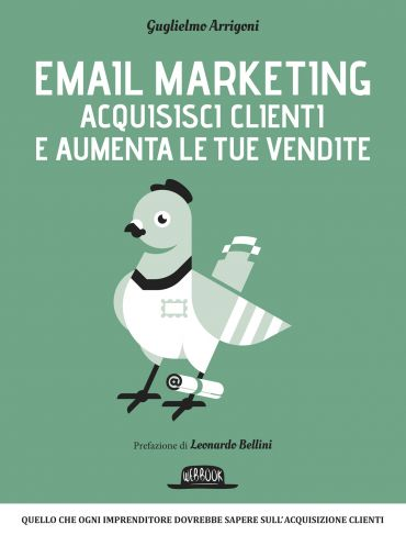 Email Marketing - Acquisisci clienti e aumenta le tue vendite: q