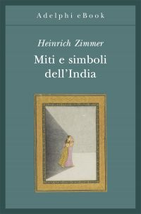 Miti e simboli dell'India ePub