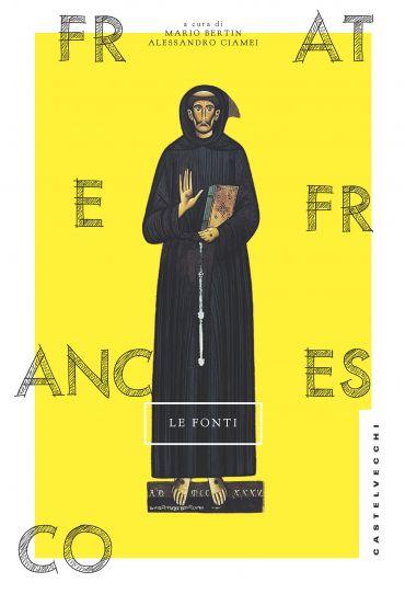 Frate Francesco. Le fonti ePub