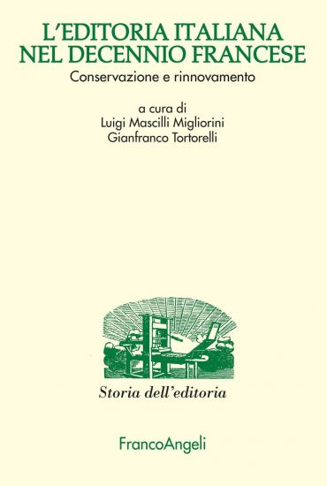 L'editoria italiana nel decennio francese