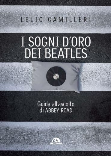 I sogni d'oro dei Beatles ePub