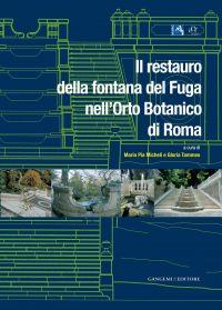 Il restauro della fontana del Fuga nell'Orto Botanico di Roma eP