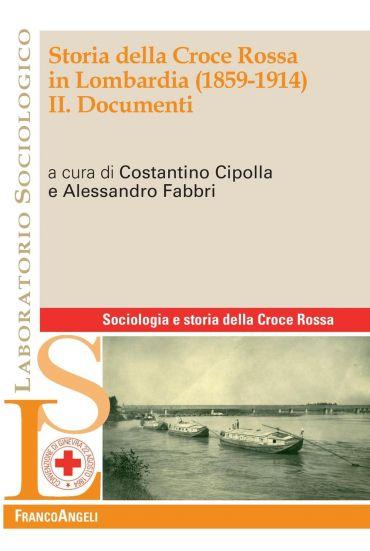 Storia della Croce Rossa in Lombardia (1859-1914). II. Documenti