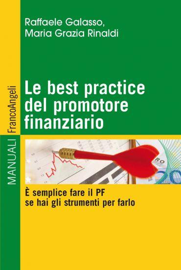 Le best practice del promotore finanziario. E' semplice fare il