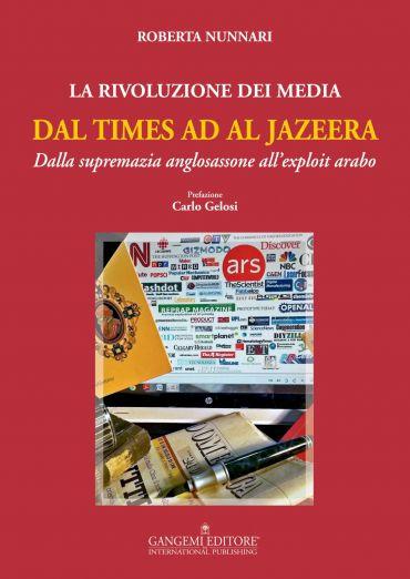 La Rivoluzione dei Media dal Times ad Al Jazeera