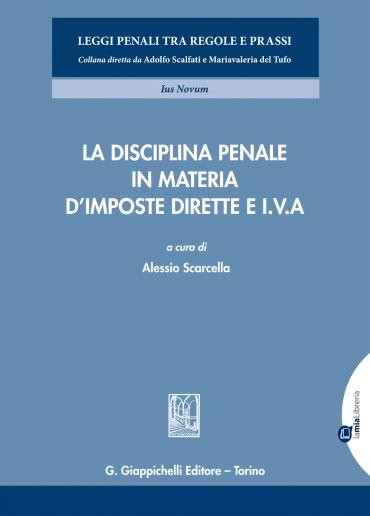 La disciplina penale in materia d'imposte dirette e I.V.A. ePub