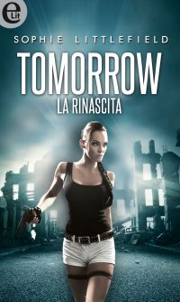 Tomorrow - La rinascita (eLit) ePub