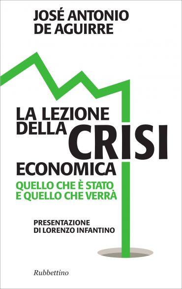 La lezione della crisi economica ePub