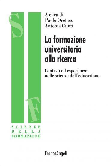 La formazione universitaria alla ricerca. Contesti ed esperienze