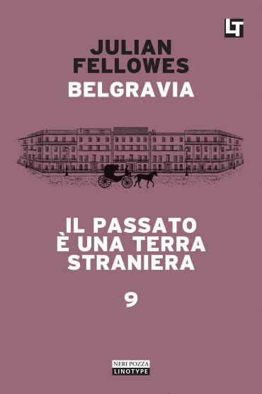 Belgravia capitolo 9 - Il passato è una terra straniera ePub