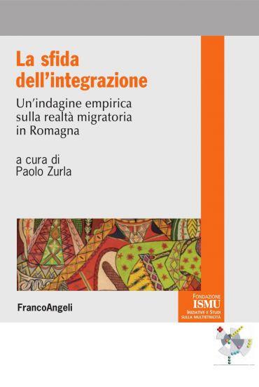 La sfida dell'integrazione. Un'indagine empirica sulla realtà mi