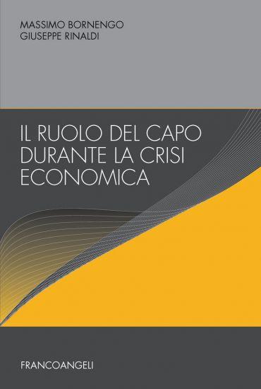 Il ruolo del capo durante la crisi economica ePub