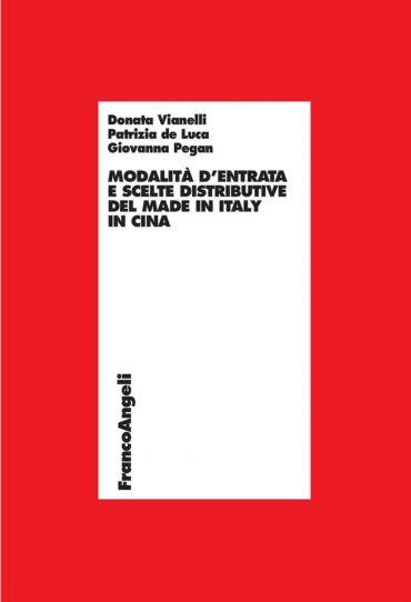 Modalità d'entrata e scelte distributive del made in Italy in Ci