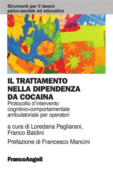 Il trattamento nella dipendenza da cocaina. Protocollo d'interve