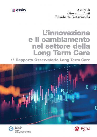 L'innovazione e il cambiamento nel settore della Long Term Care