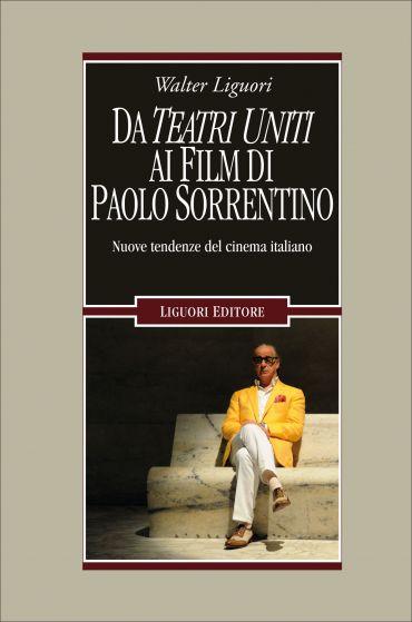 Da Teatri Uniti ai film di Paolo Sorrentino ePub