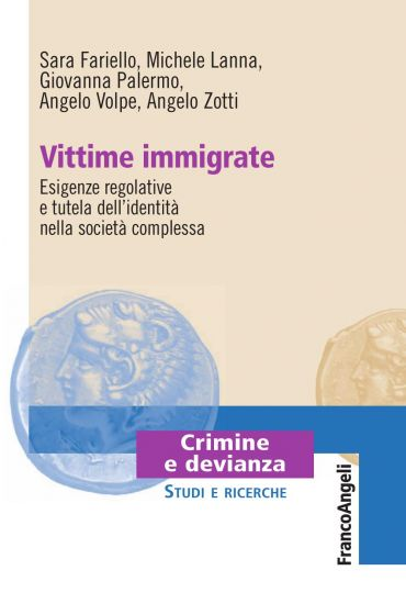 Vittime immigrate. Esigenze regolative e tutela dell'identità ne