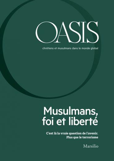 Oasis n. 26, Musulmans, foi et liberté