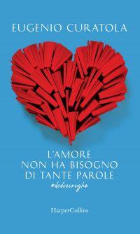 L'amore non ha bisogno di tante parole. #dodicirighe ePub