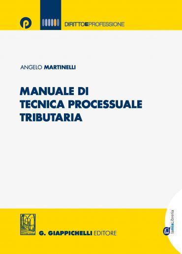 Manuale di tecnica processuale tributaria ePub