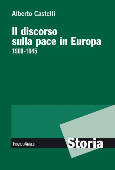Il discorso sulla pace in Europa 1900-1945 ePub